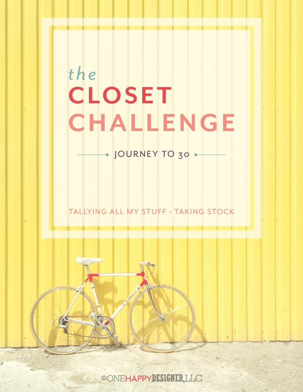 The Closet Challenge : Tallying + Taking Stock